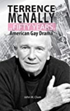 Terrence McNally and Fifty Years of American…