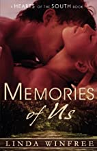Memories of Us (Hearts of the South, #5) by…