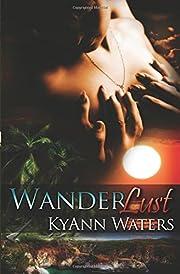 Wanderlust by KyAnn Waters
