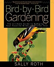 Bird-by-Bird Gardening: The Ultimate Guide…