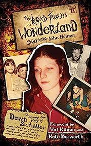 The Road Through Wonderland: Surviving John…