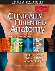Clinically Oriented Anatomy por Keith L.…