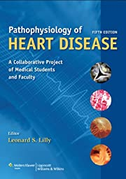 Pathophysiology of Heart Disease: A…