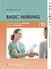 Workbook for Textbook of Basic Nursing…