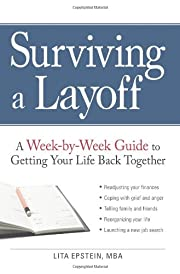Surviving a Layoff: A Week-by-Week Guide to…