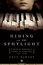 Hiding in the Spotlight: A Musical…