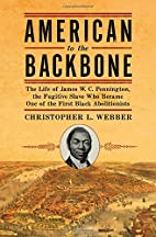 American to the Backbone: The Life of James…