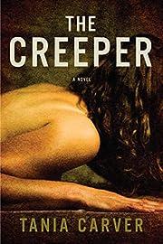 The Creeper: A Novel av Tania Carver