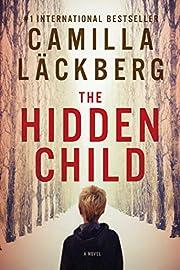 The Hidden Child: A Novel von Camilla…