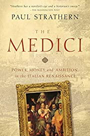 The Medici: Power, Money, and Ambition in…