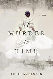 A Murder in Time: A Novel (Kendra Donovan…