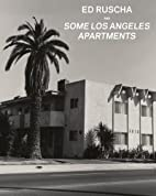 Ed Ruscha and Some Los Angeles Apartments by…