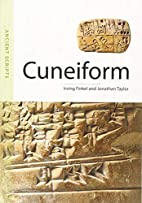 Cuneiform: Ancient Scripts by Irving Finkel