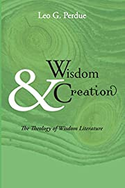 Wisdom & Creation: The Theology of Wisdom…