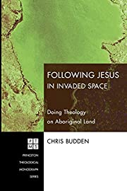 Following Christ in Invaded Space: Doing…