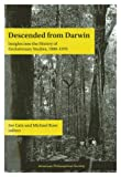 Descended from Darwin : insights into the history of evolutionary studies, 1900-1970 / Joe Cain and Michael Ruse, editors