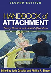 Handbook of Attachment, Second Edition:…
