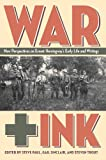 War + Ink : new perspectives on Ernest Hemingway's early life and writings / edited by Steve Paul, Gail Sinclair, and Steven Trout