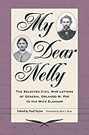My dear Nelly : the selected Civil War…