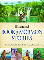 Illustrated Book of Mormon Stories by Karmel…