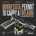 Minnesota Permit to Carry a Firearm…