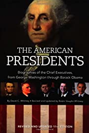 The American Presidents: Biographies of the…
