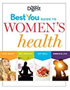 The best you guide to women's health : eat…