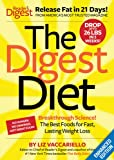 The digest diet : the fast, effective, 21-day fat release plan / Liz Vaccariello and Heather Jackson