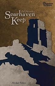Scarhaven Keep af J. S. Fletcher