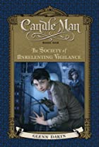 Candle Man, Book One: The Society of…