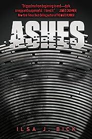 Ashes – tekijä: Ilsa J. Bick