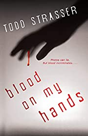Blood on My Hands (The Thrillogy) por Todd…