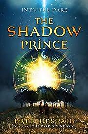The Shadow Prince (Into the Dark) de Bree…