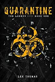 The Loners (Quarantine) av Lex Thomas