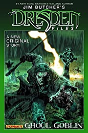 Jim Butcher's Dresden Files: Ghoul Goblin…