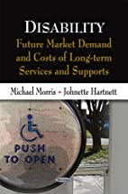 Disability: Future Market Demand and Costs…