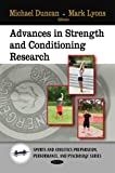 Advances in strength and conditioning research / Michael Duncan and Mark Lyons, editors