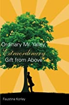 Ordinary Mr. Yalley, Extraordinary Gift from…