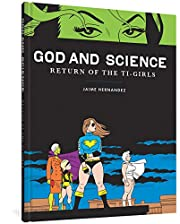 God and Science: Return of the Ti-Girls…