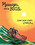 Messages in a bottle : comic books stories / by B. Krigstein ; edited and produced by Greg Sadowski