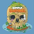 Simply Samuel by Tommi Musturi