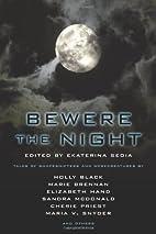 Bewere the Night by Ekaterina Sedia
