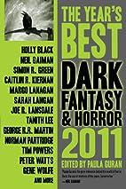 The Year's Best Dark Fantasy & Horror, 2011…