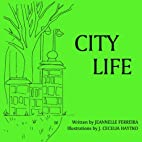 City Life by Jeannelle Ferreira