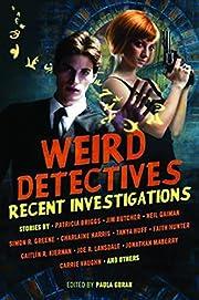 Weird Detectives: Recent Investigations par…