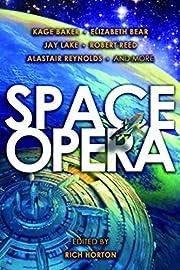 Space Opera – tekijä: Rich Horton