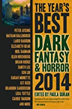 The Year's Best Dark Fantasy & Horror 2014…