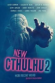 New Cthulhu 2: More Recent Weird de Laird…