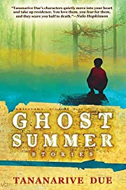Ghost Summer: Stories por Tananarive Due