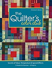 The Quilter's Color Club: Secrets of Value,…